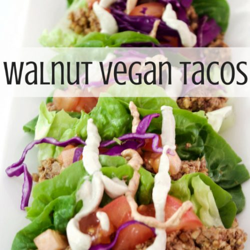 vegan food meal recipes walnut tacos delicious fresh vegetables by Sweets and Greens